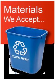 Materials We Accept